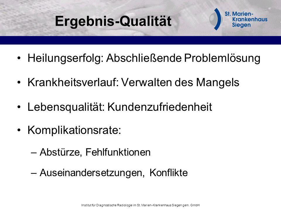 Ergebnis-Qualität Heilungserfolg: Abschließende Problemlösung