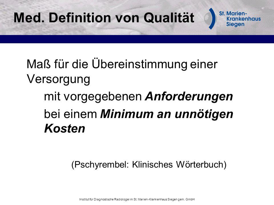 Med. Definition von Qualität