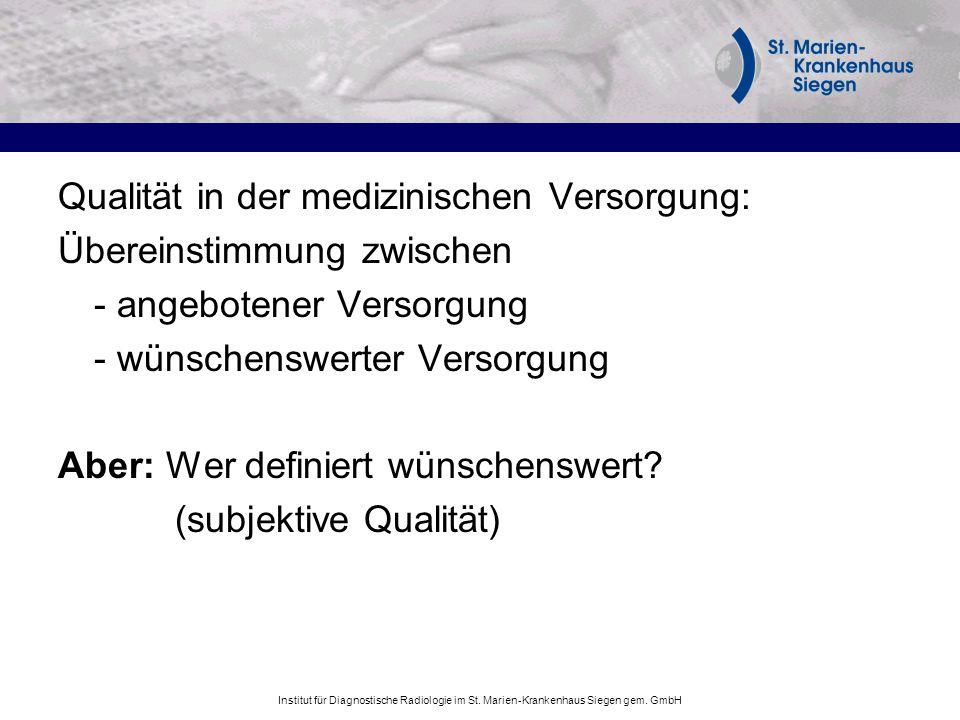 Qualität in der medizinischen Versorgung: