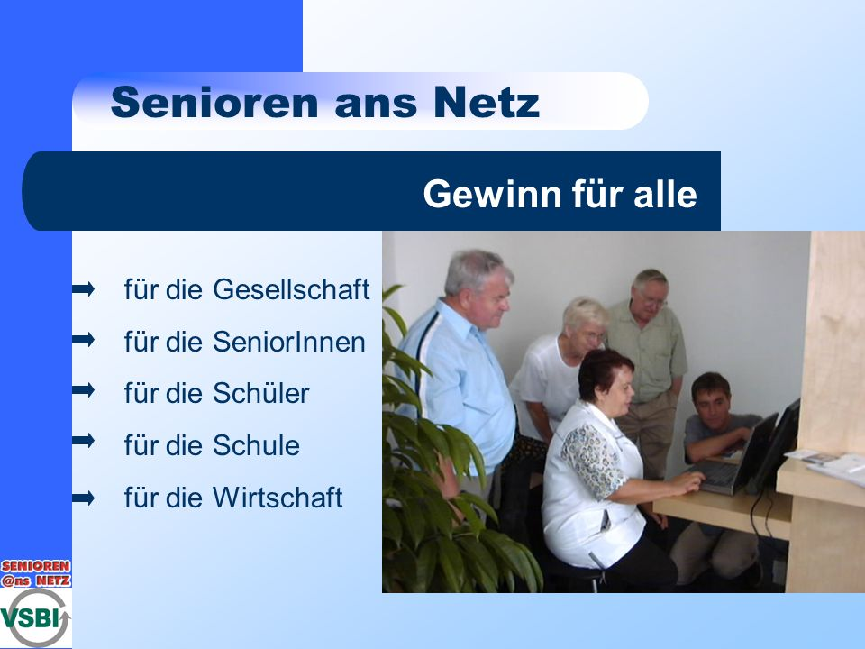 Senioren ans Netz Gewinn für alle für die Gesellschaft