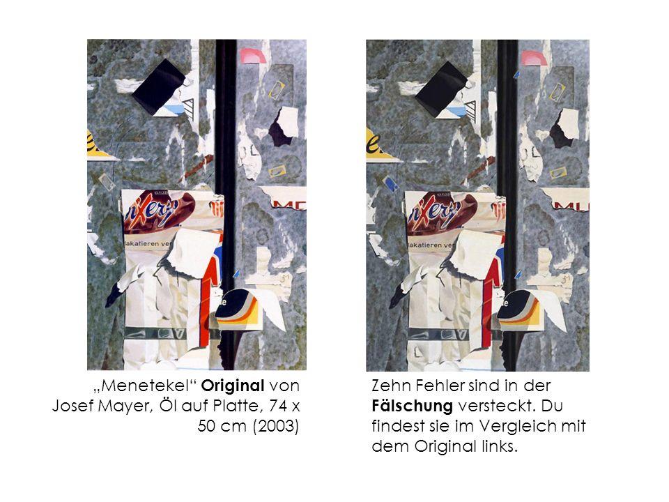"""""""Menetekel Original von Josef Mayer, Öl auf Platte, 74 x 50 cm (2003)"""