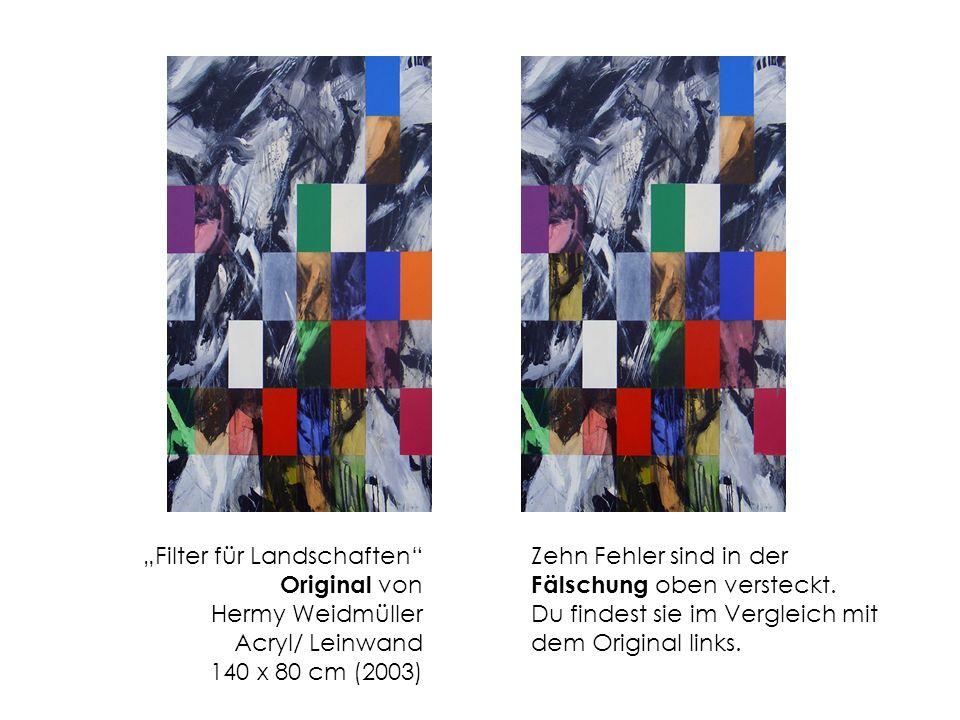 """""""Filter für Landschaften Original von Hermy Weidmüller Acryl/ Leinwand 140 x 80 cm (2003)"""