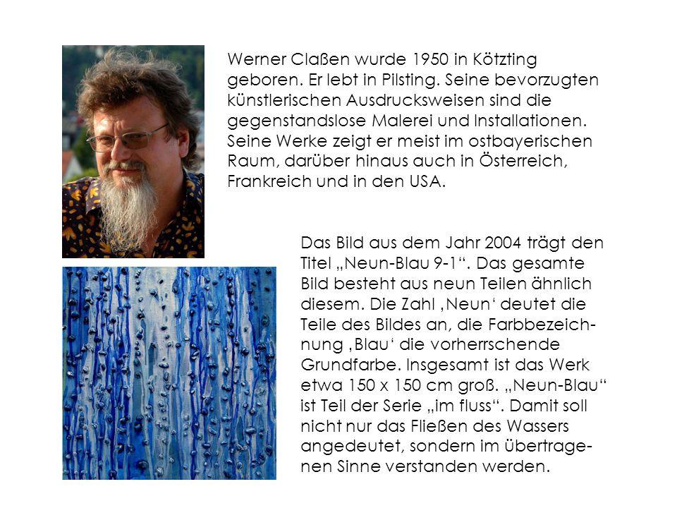 Werner Claßen wurde 1950 in Kötzting geboren. Er lebt in Pilsting
