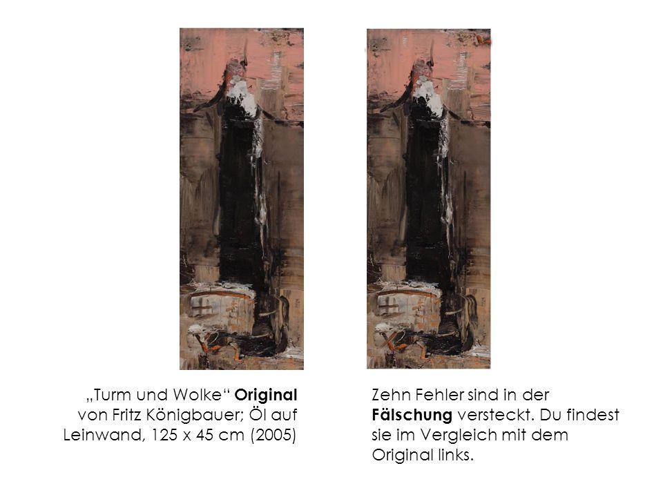 """""""Turm und Wolke Original von Fritz Königbauer; Öl auf Leinwand, 125 x 45 cm (2005)"""
