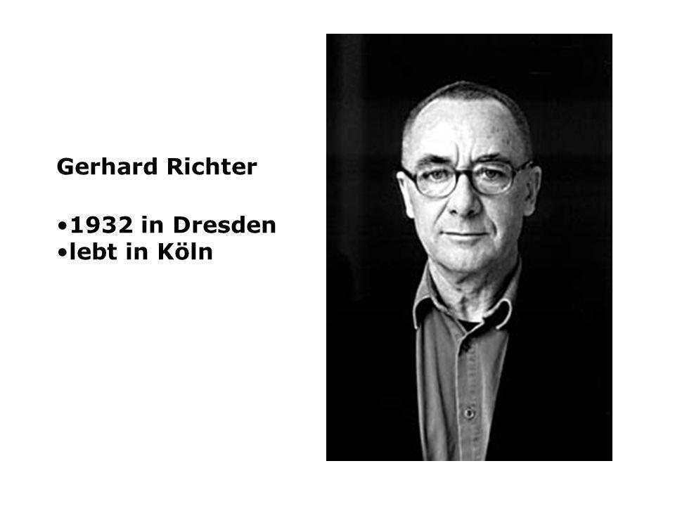 Gerhard Richter 1932 in Dresden lebt in Köln