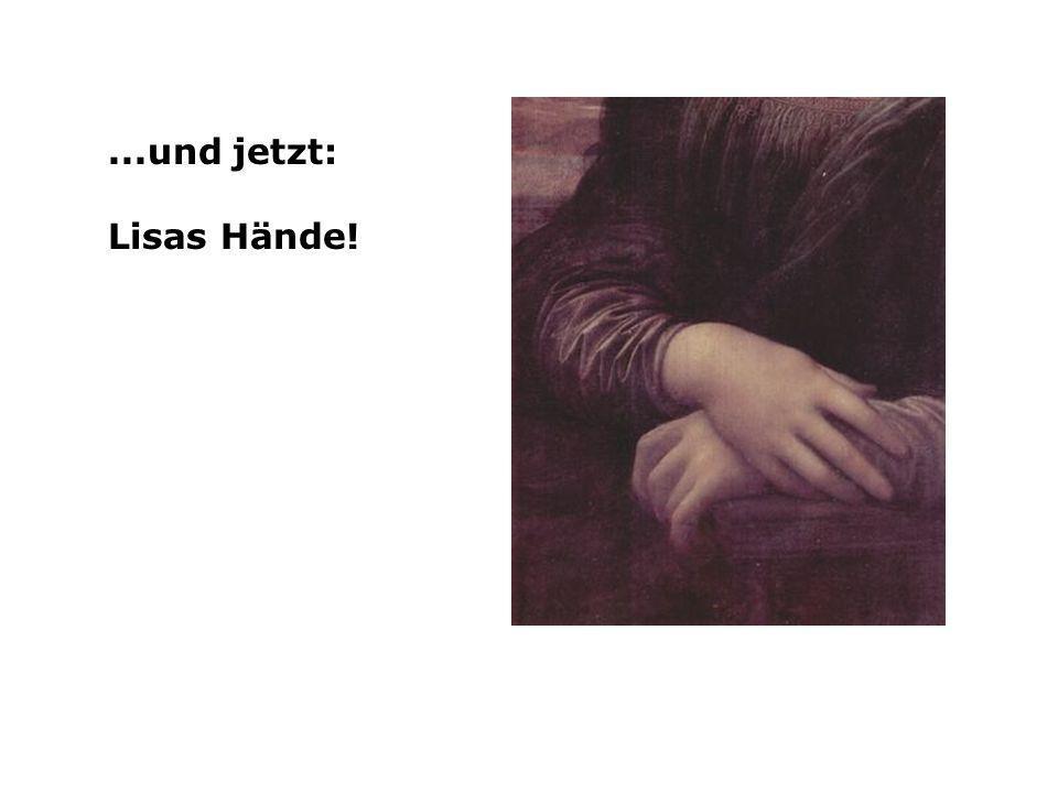 ...und jetzt: Lisas Hände!
