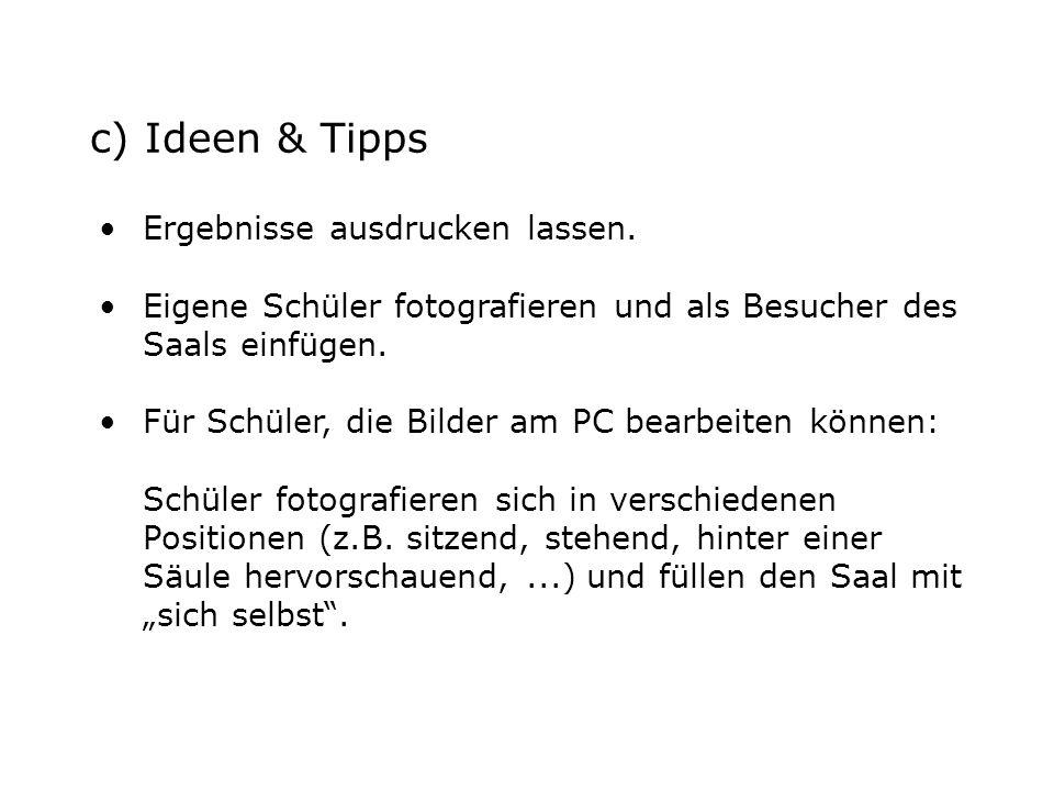 c) Ideen & Tipps Ergebnisse ausdrucken lassen.