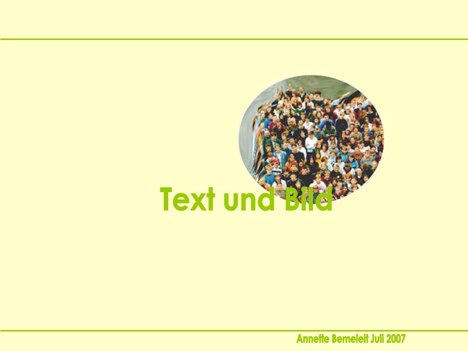 Text und Bild Annette Bemeleit Juli 2007