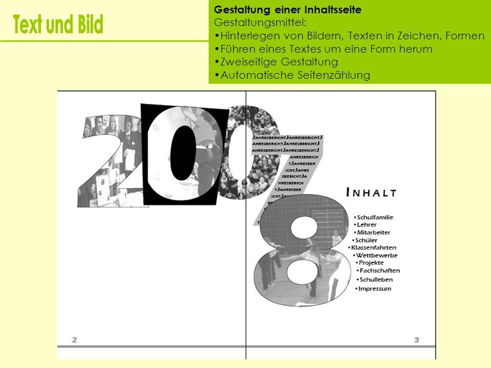 Text und Bild Gestaltung einer Inhaltsseite Gestaltungsmittel: