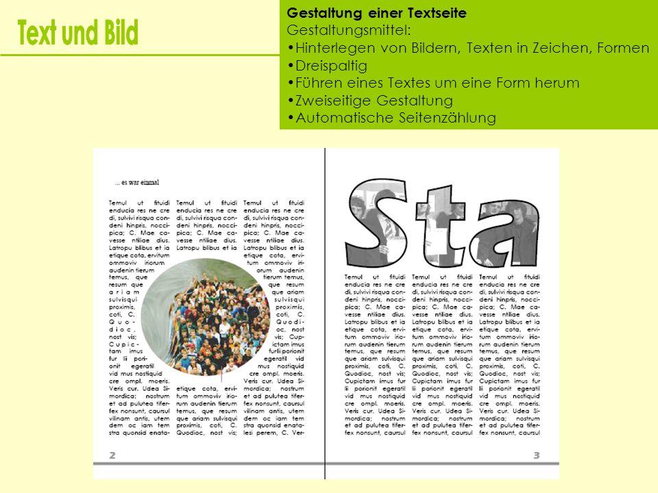 Text und Bild Gestaltung einer Textseite Gestaltungsmittel: