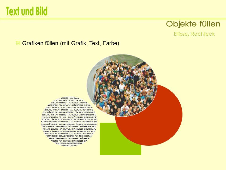 Text und Bild Objekte füllen