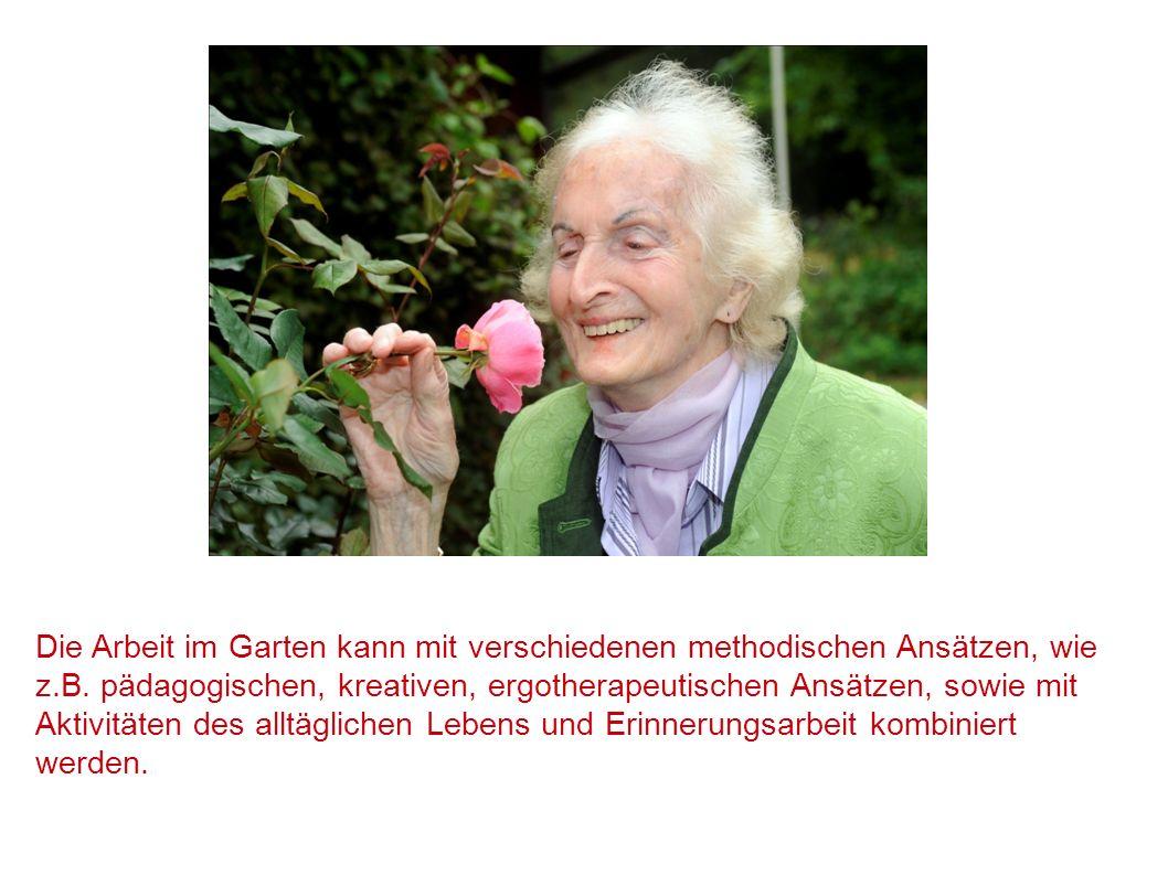 Die Arbeit im Garten kann mit verschiedenen methodischen Ansätzen, wie z.B.