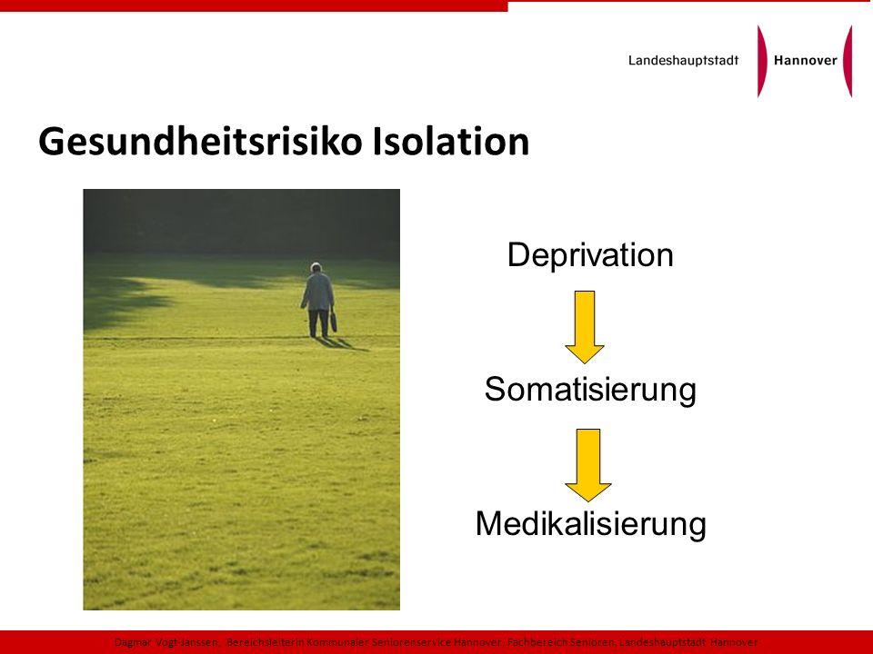 Gesundheitsrisiko Isolation