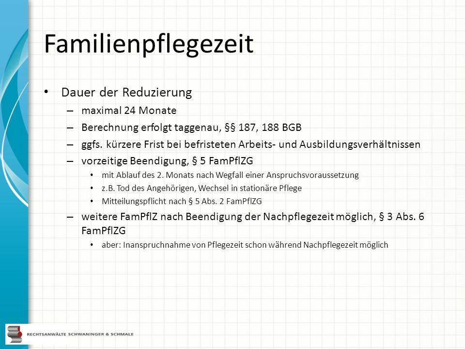 Familienpflegezeit Dauer der Reduzierung maximal 24 Monate