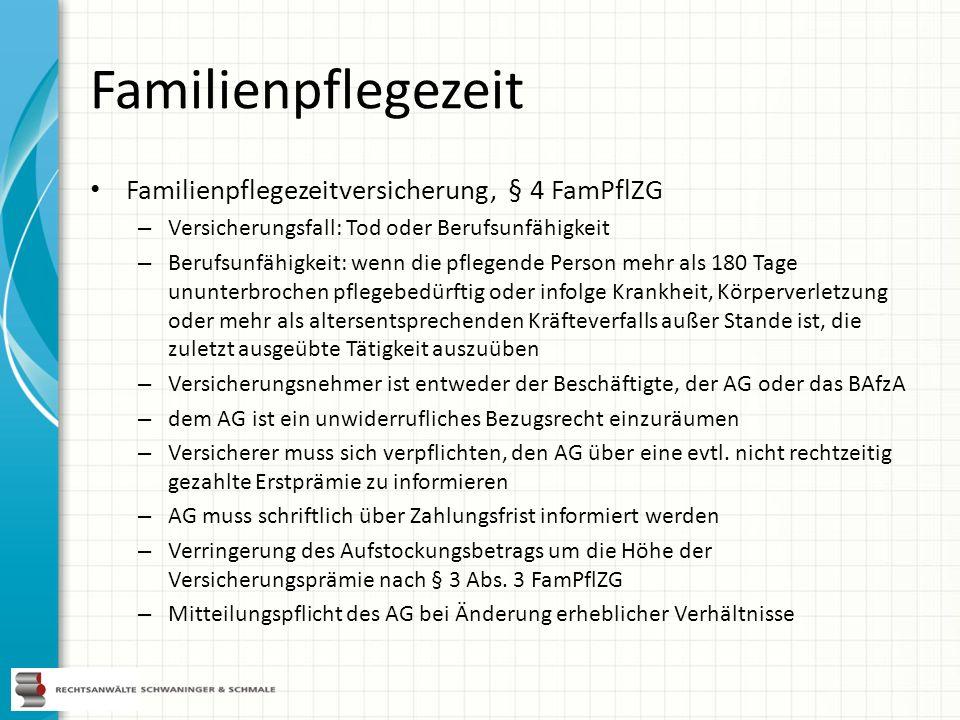 Familienpflegezeit Familienpflegezeitversicherung, § 4 FamPflZG