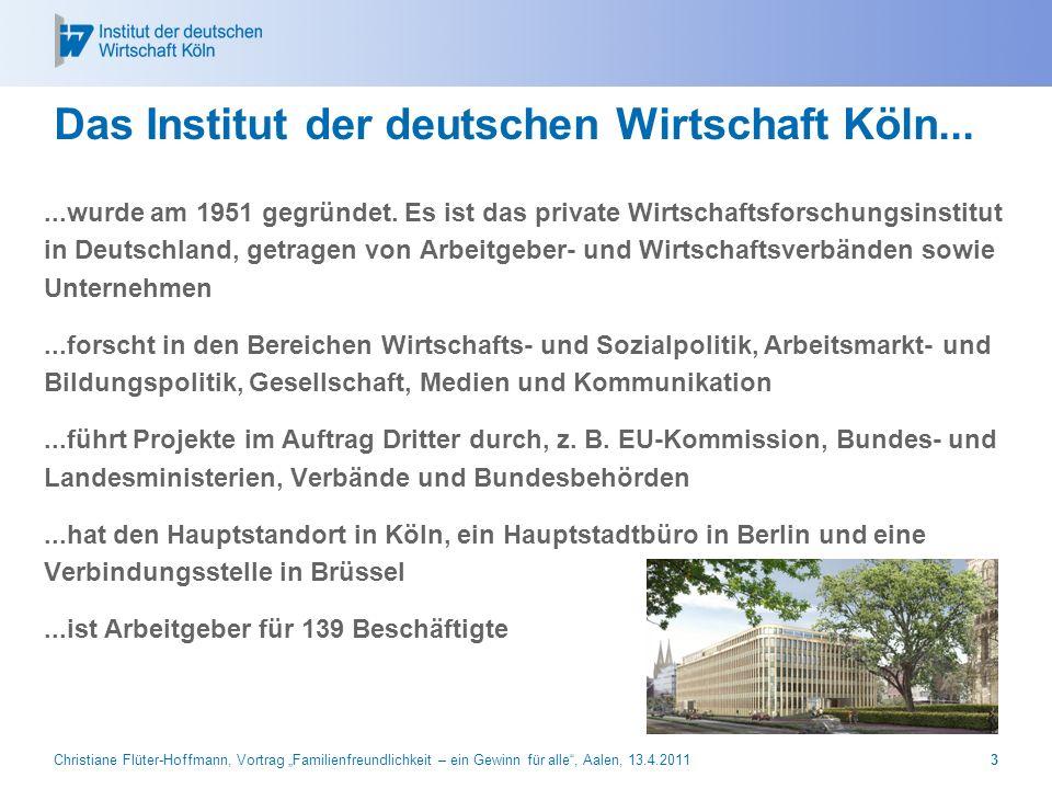 Das Institut der deutschen Wirtschaft Köln...