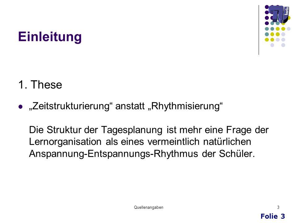 """Einleitung 1. These """"Zeitstrukturierung anstatt """"Rhythmisierung"""