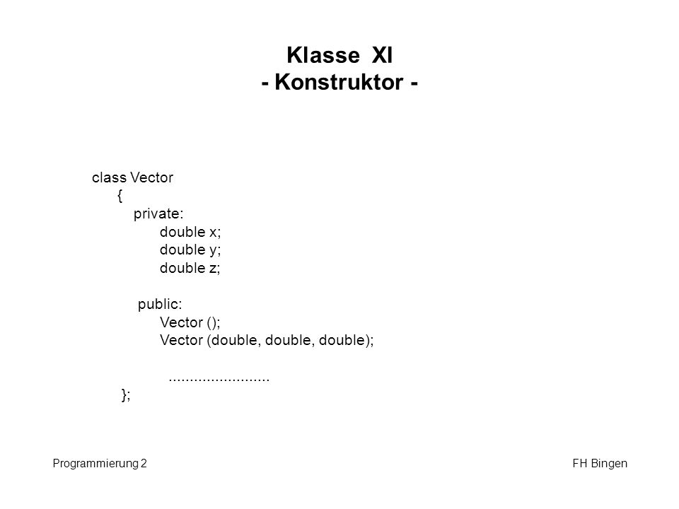 Klasse XI - Konstruktor -