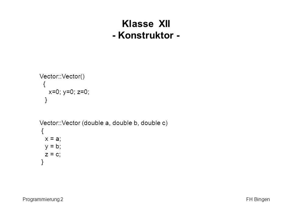 Klasse XII - Konstruktor -