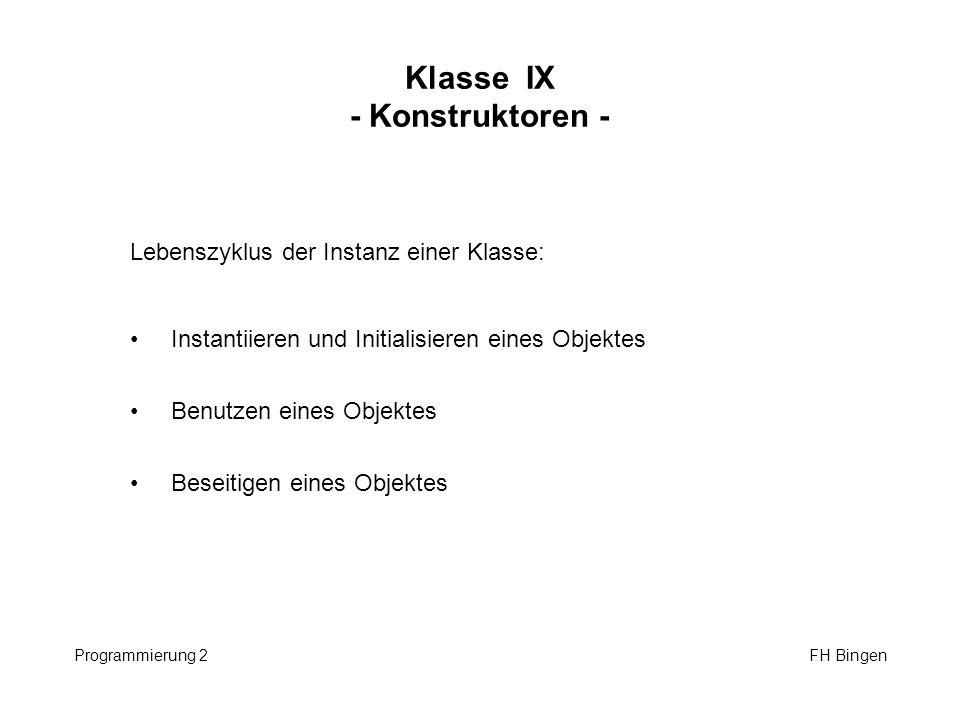 Klasse IX - Konstruktoren -
