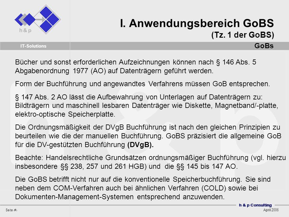 I. Anwendungsbereich GoBS (Tz. 1 der GoBS)