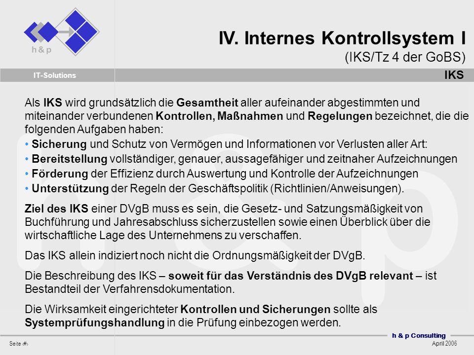 IV. Internes Kontrollsystem I (IKS/Tz 4 der GoBS)