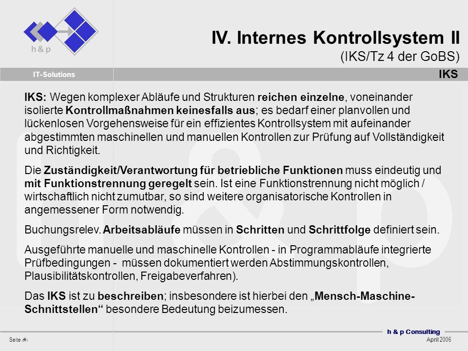 IV. Internes Kontrollsystem II (IKS/Tz 4 der GoBS)