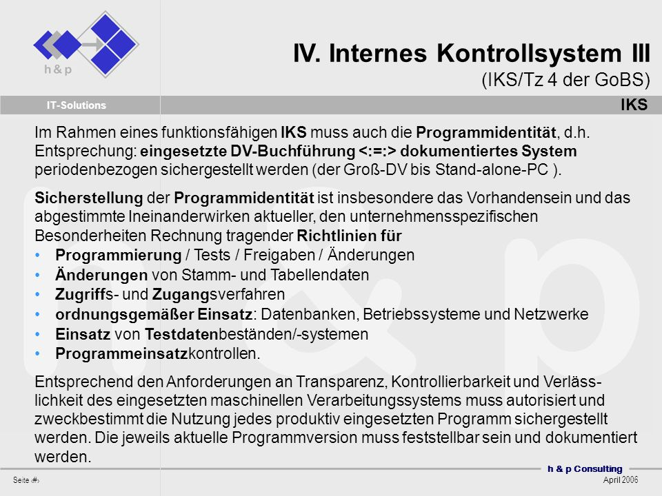 IV. Internes Kontrollsystem III (IKS/Tz 4 der GoBS)