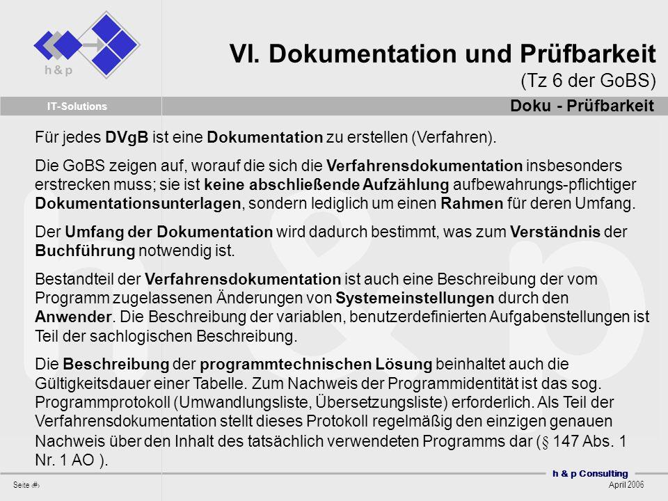 VI. Dokumentation und Prüfbarkeit (Tz 6 der GoBS)