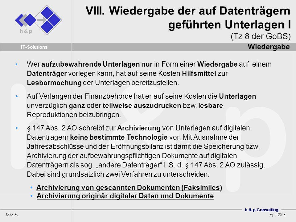 VIII. Wiedergabe der auf Datenträgern geführten Unterlagen I (Tz 8 der GoBS)