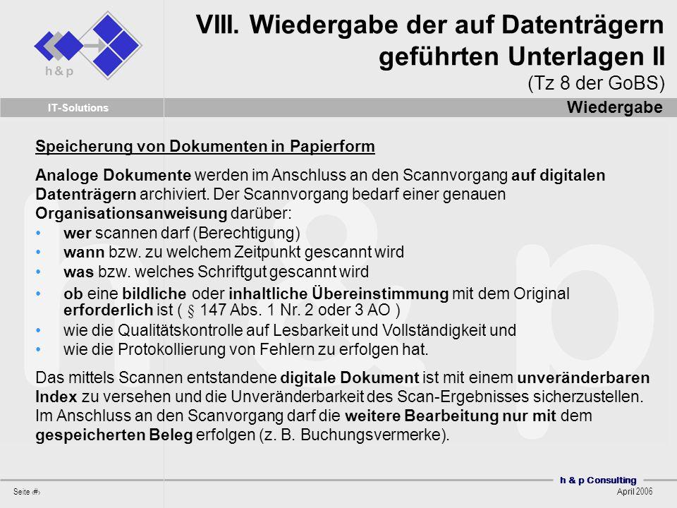 VIII. Wiedergabe der auf Datenträgern geführten Unterlagen II (Tz 8 der GoBS)