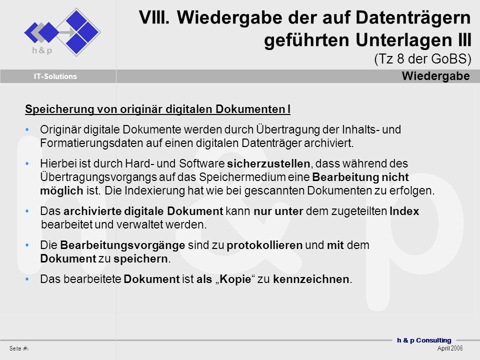 VIII. Wiedergabe der auf Datenträgern geführten Unterlagen III (Tz 8 der GoBS)