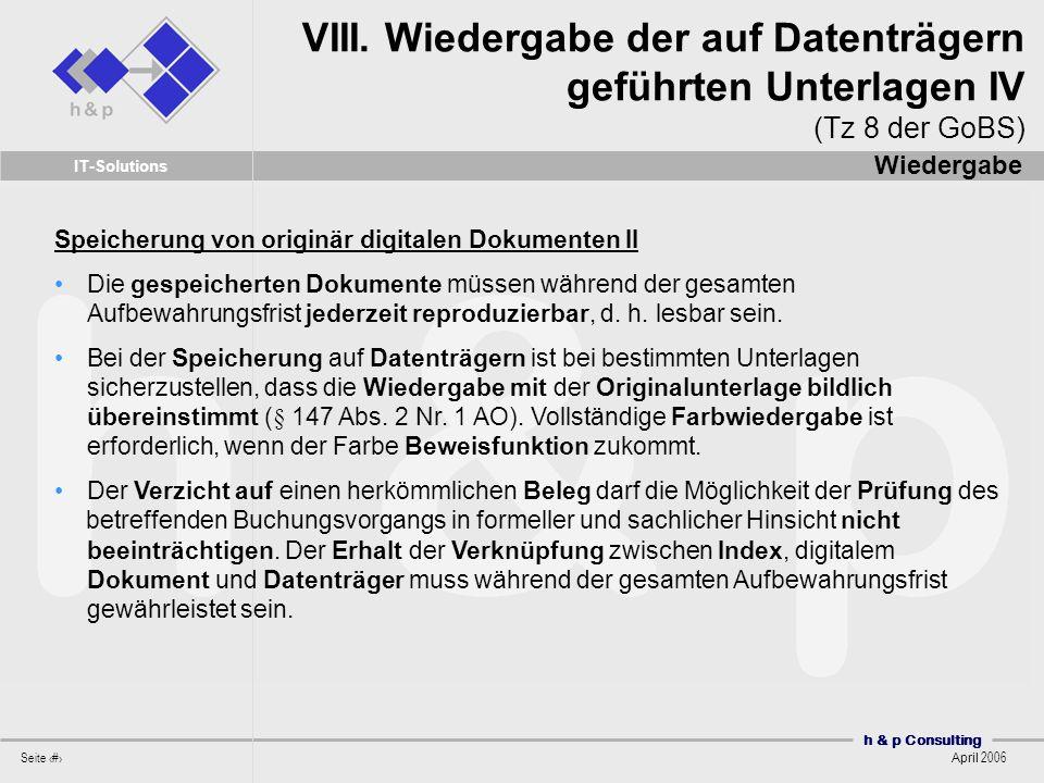 VIII. Wiedergabe der auf Datenträgern geführten Unterlagen IV (Tz 8 der GoBS)