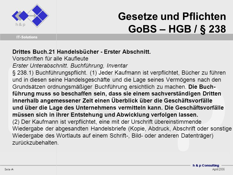 Gesetze und Pflichten GoBS – HGB / § 238