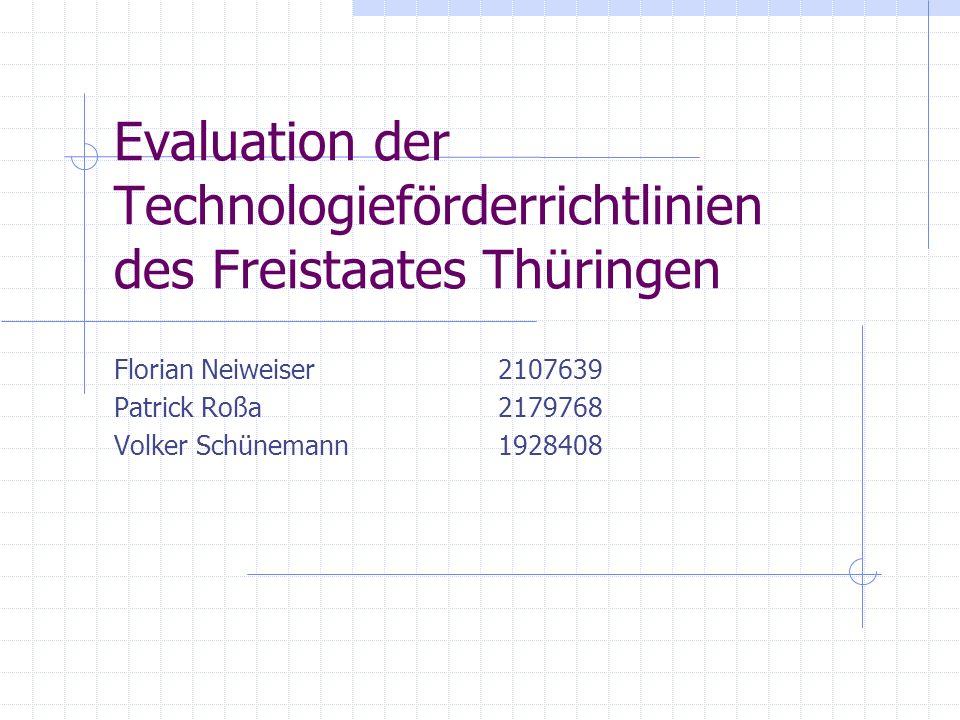 Evaluation der Technologieförderrichtlinien des Freistaates Thüringen