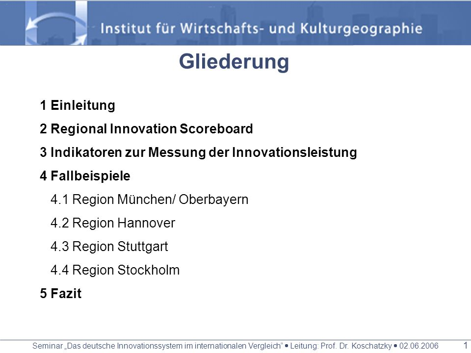 Gliederung 1 Einleitung 2 Regional Innovation Scoreboard