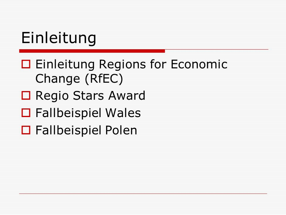 Einleitung Einleitung Regions for Economic Change (RfEC)