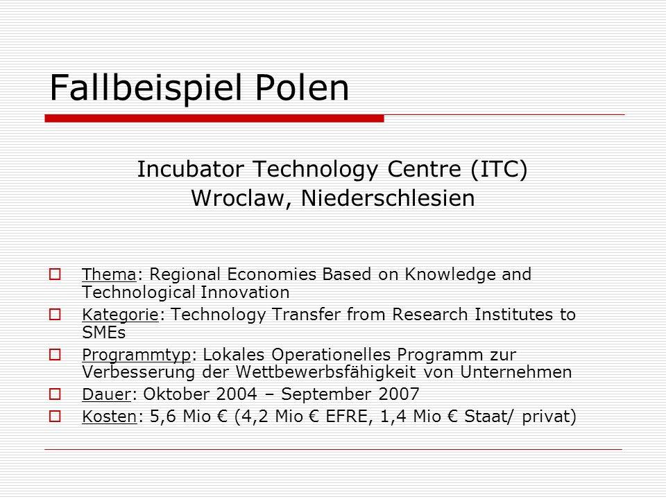 Fallbeispiel Polen Incubator Technology Centre (ITC)