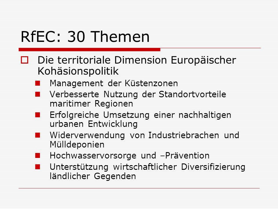 RfEC: 30 Themen Die territoriale Dimension Europäischer Kohäsionspolitik. Management der Küstenzonen.