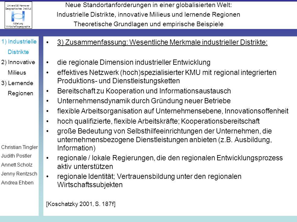 3) Zusammenfassung: Wesentliche Merkmale industrieller Distrikte: