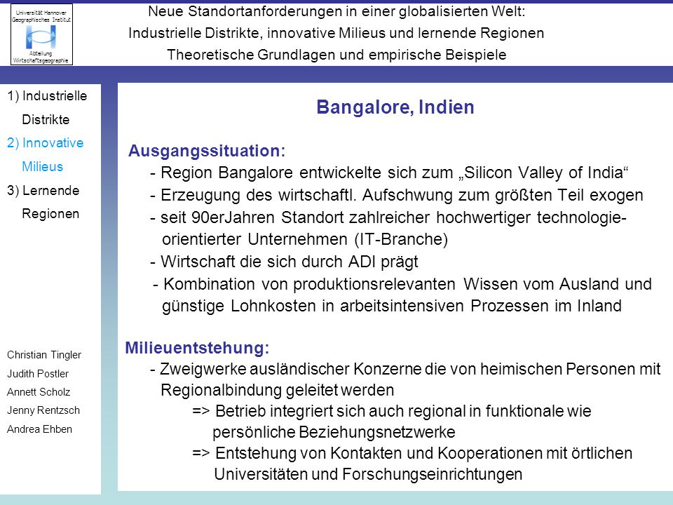 1) Industrielle Distrikte. 2) Innovative. Milieus. 3) Lernende. Regionen. Christian Tingler. Judith Postler.
