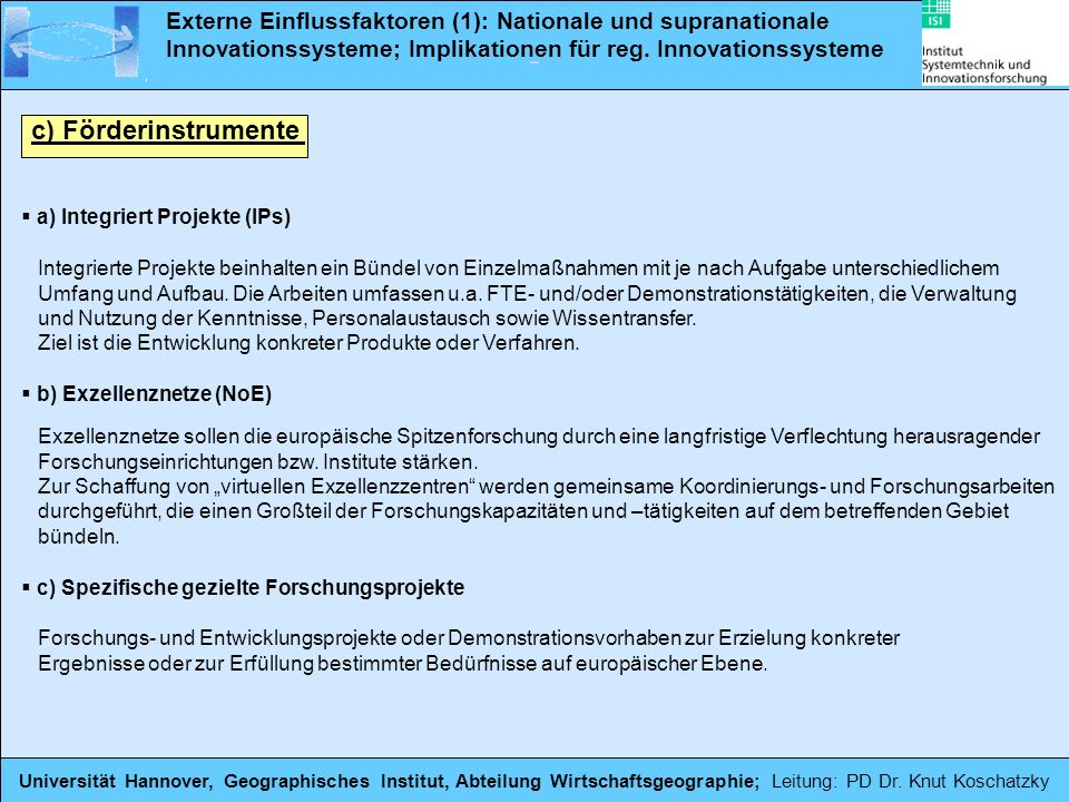 Externe Einflussfaktoren (1): Nationale und supranationale Innovationssysteme; Implikationen für reg. Innovationssysteme
