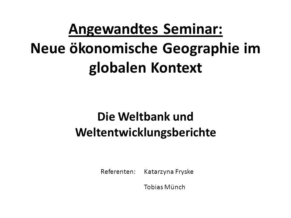 Angewandtes Seminar: Neue ökonomische Geographie im globalen Kontext