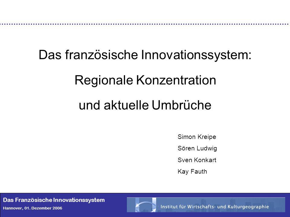 Das französische Innovationssystem: Regionale Konzentration