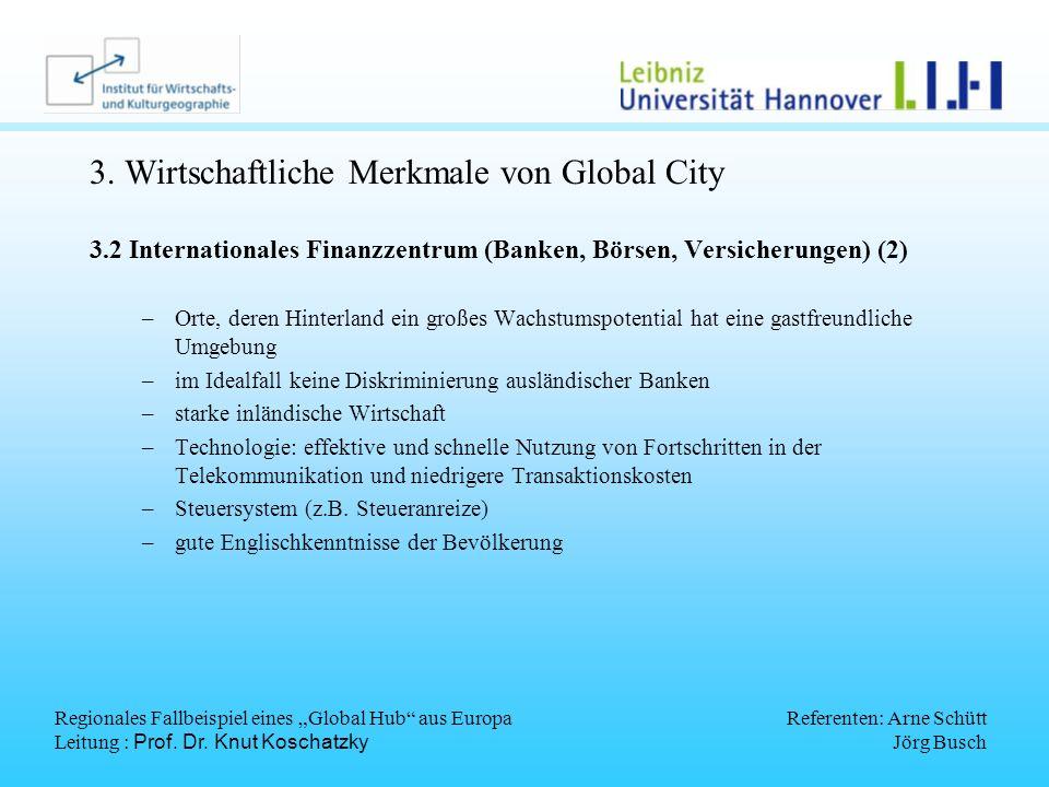 3. Wirtschaftliche Merkmale von Global City