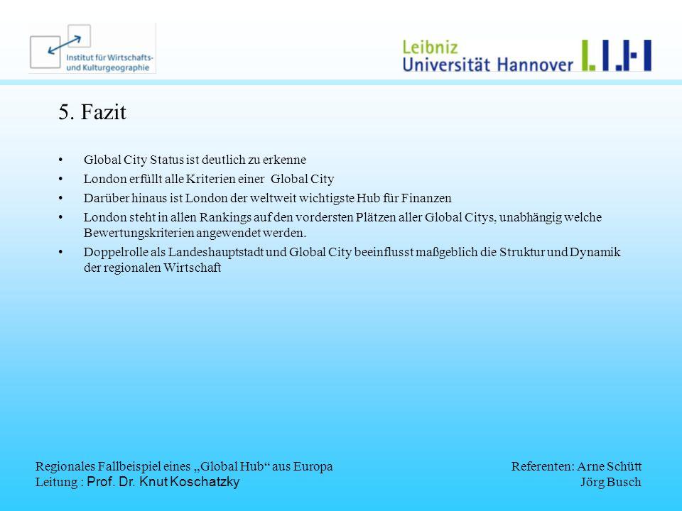 5. Fazit Global City Status ist deutlich zu erkenne