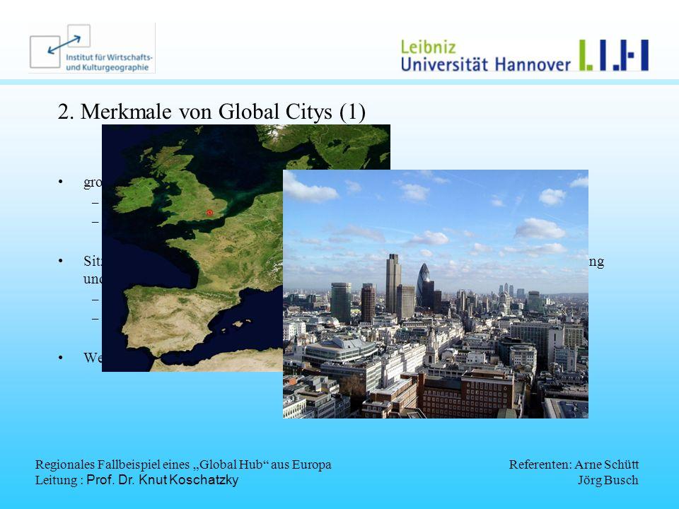 2. Merkmale von Global Citys (1)