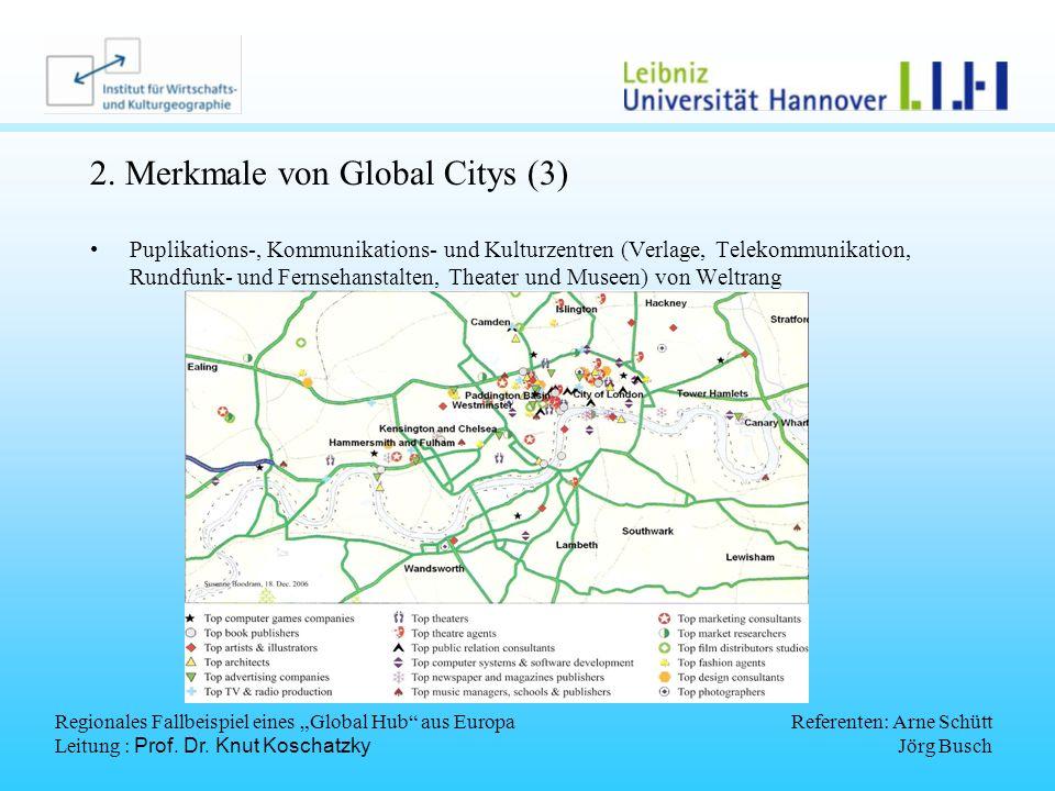 2. Merkmale von Global Citys (3)