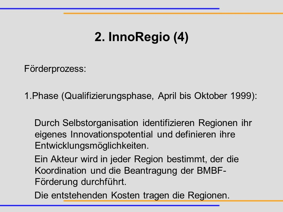 2. InnoRegio (4) Förderprozess: