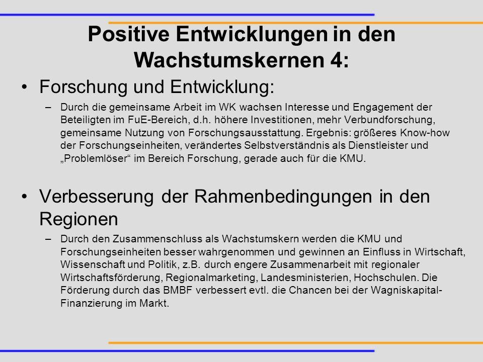 Positive Entwicklungen in den Wachstumskernen 4: